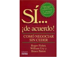 Imagen Sí.......de acuerdo! / Roger Fisher; Roger y Ury William y Patton; Bruce Fisher