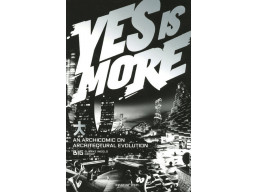 Imagen Yes Is More: An Archicomic on Architectural Evolution / Bjarke Ingels